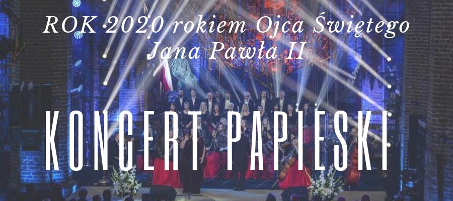 Koncert Papieski. Alicja Węgorzewska. Santo Subito